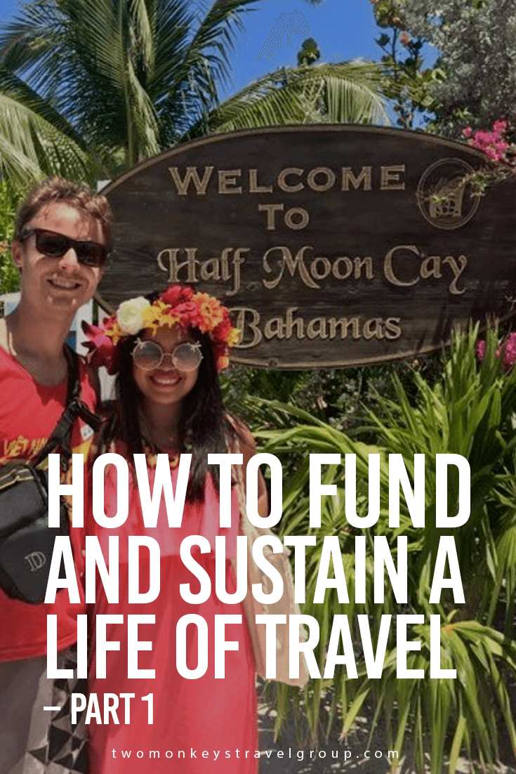 How to Fund and Sustain a Life of Travel – Part 1