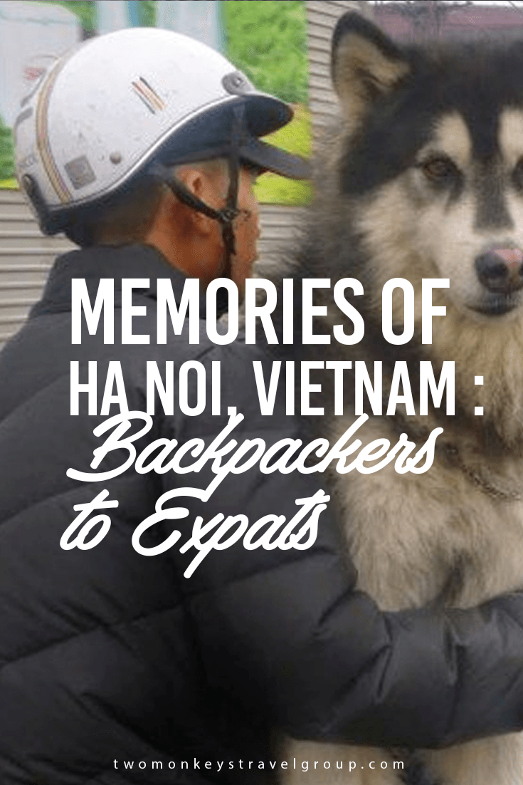 Memories of Hanoi, Vietnam: Backpackers to Expats