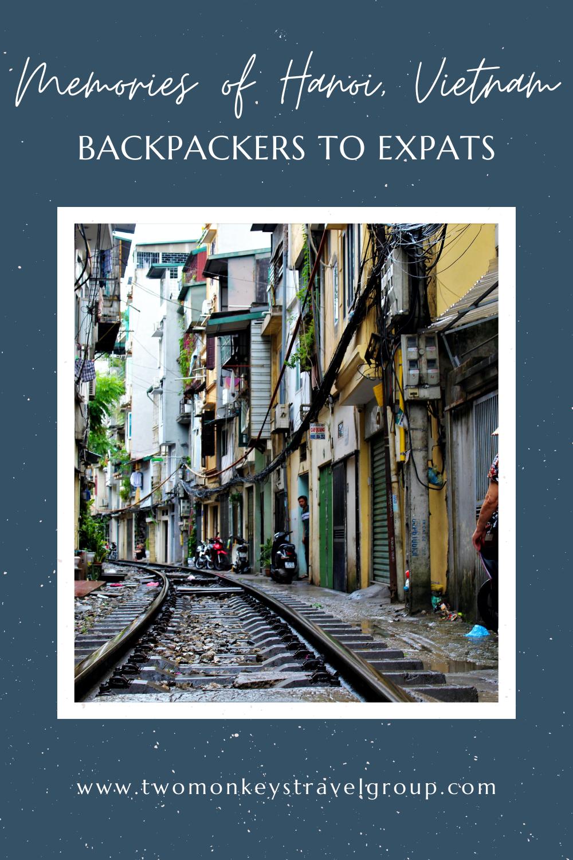 Memories of Hanoi, Vietnam Backpackers to Expats12