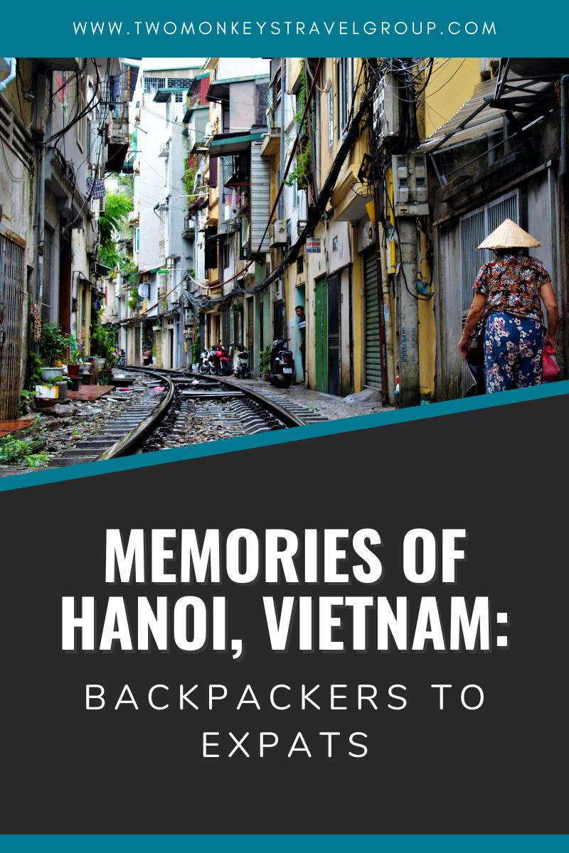 Memories of Hanoi, Vietnam Backpackers to Expats13