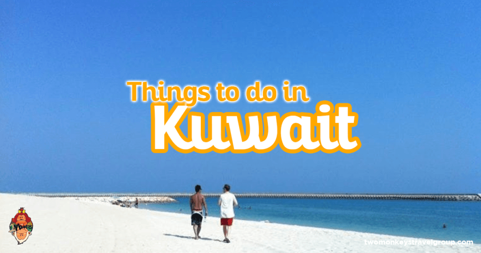 Things to do and Places to go as an Expat in Kuwait