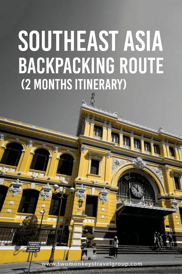 South East Asia Backpacking Route (2 months itinerary)