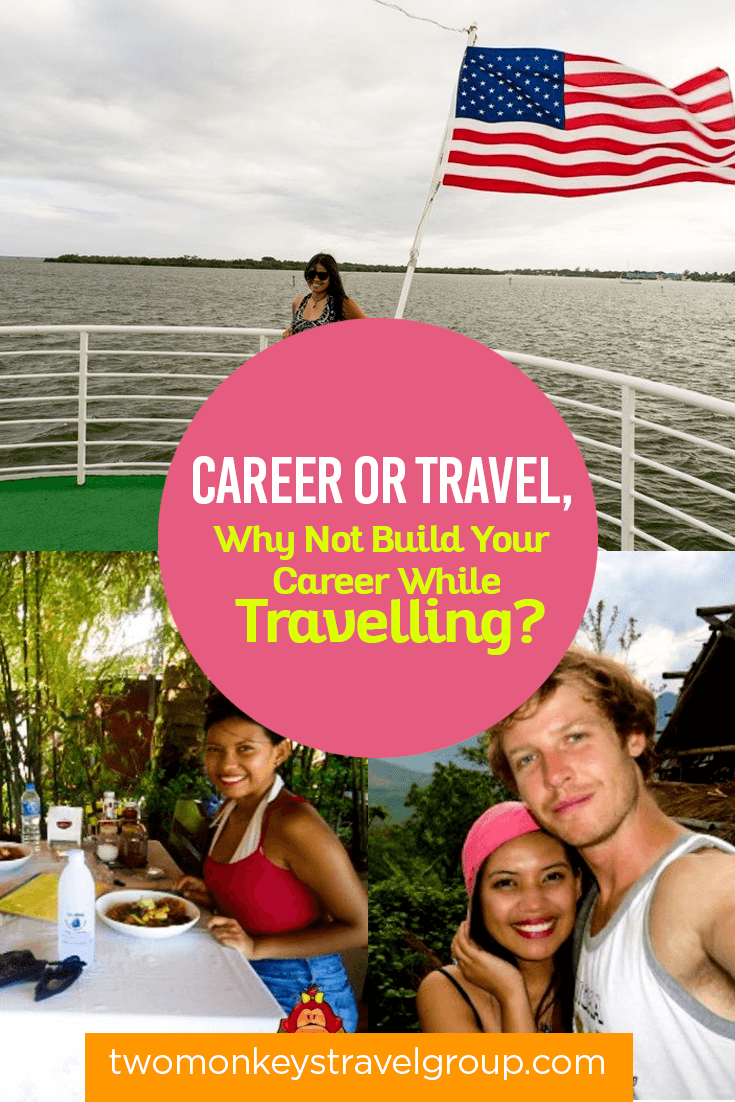 Career or Travel, Why Not Build Your Career While Travelling