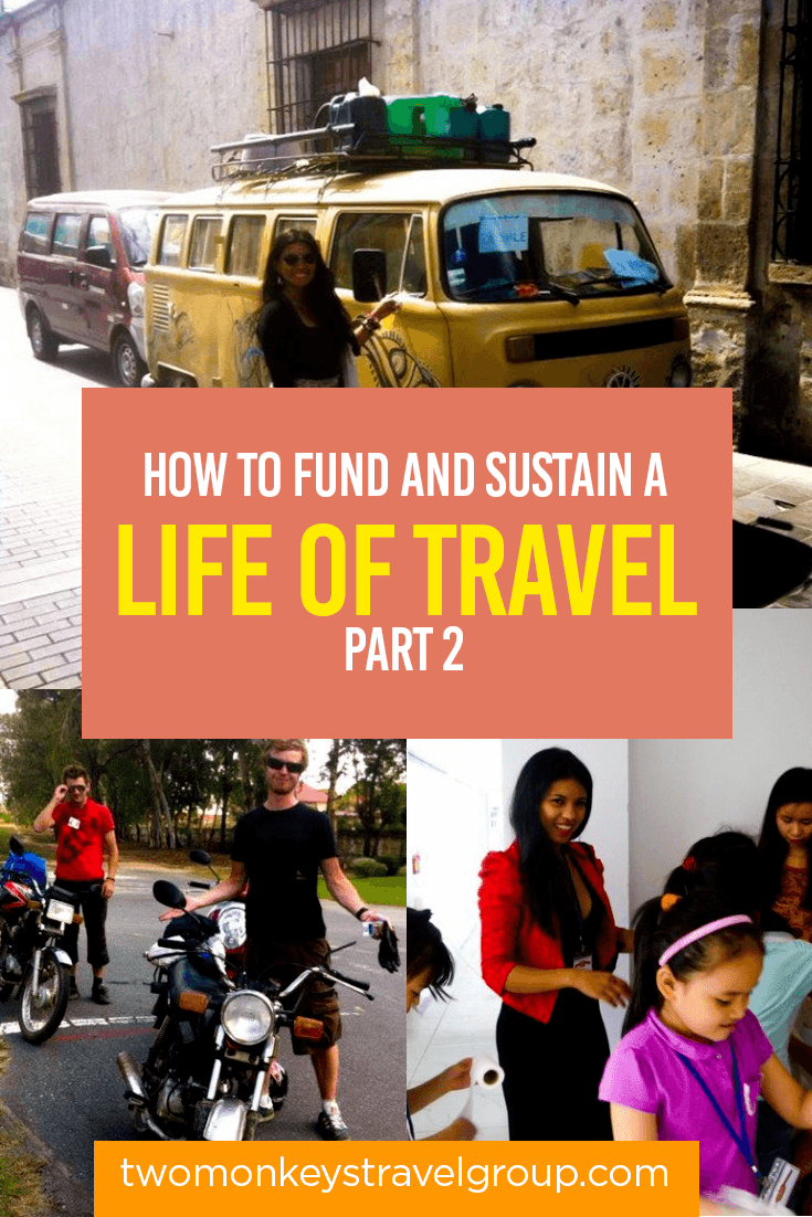 How to Fund and Sustain a Life of Travel Part 2 1