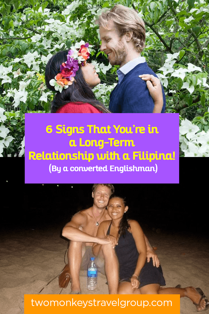 6 Signs That You're in a Long-Term Relationship with a Filipina! (By a converted Englishman)