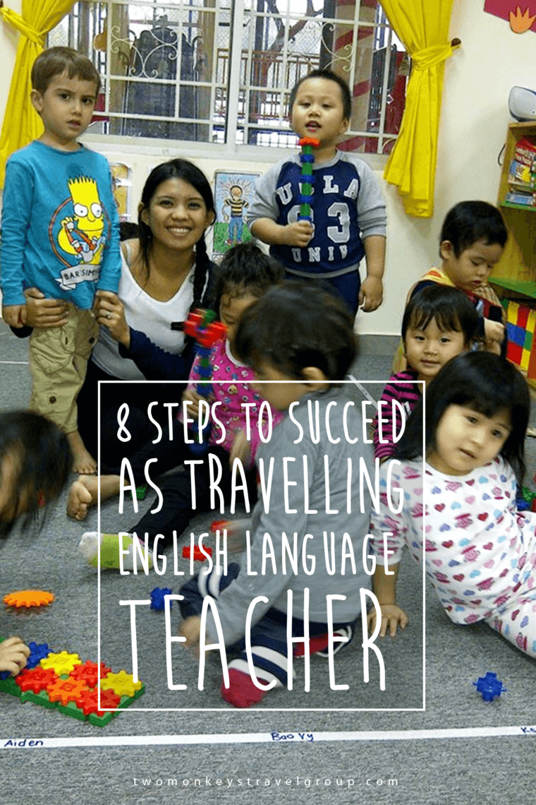8 Steps to succeed as a Travelling English Language Teacher