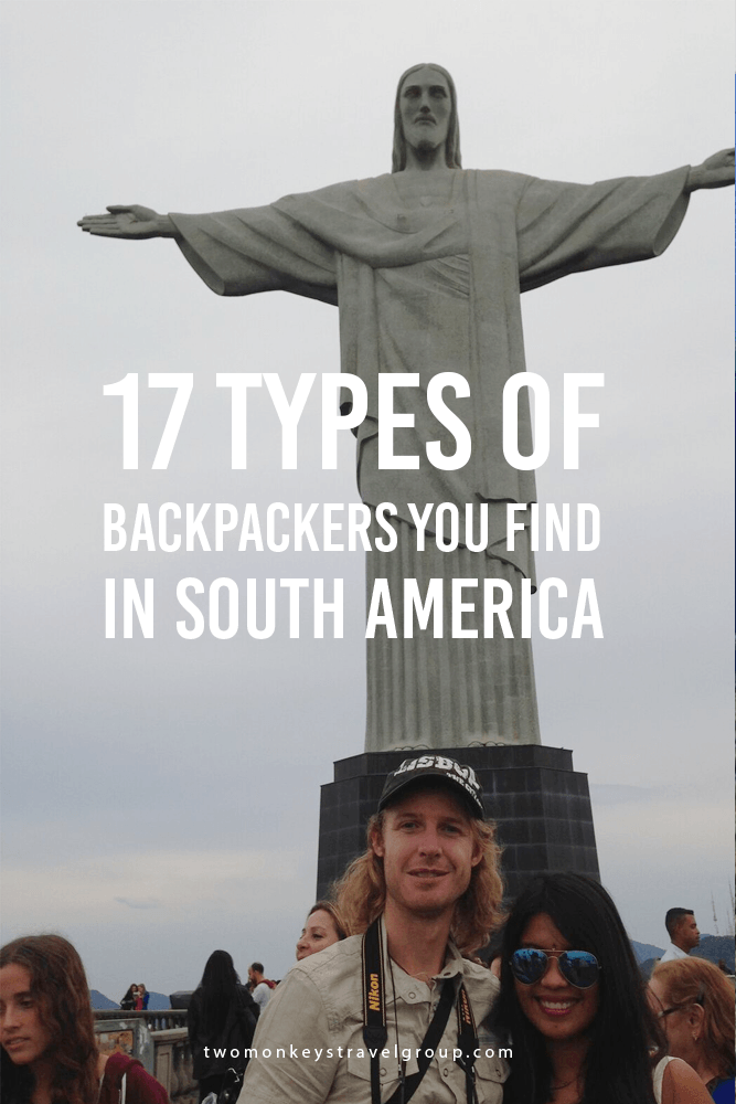 17 Types of Backpackers you find in South America