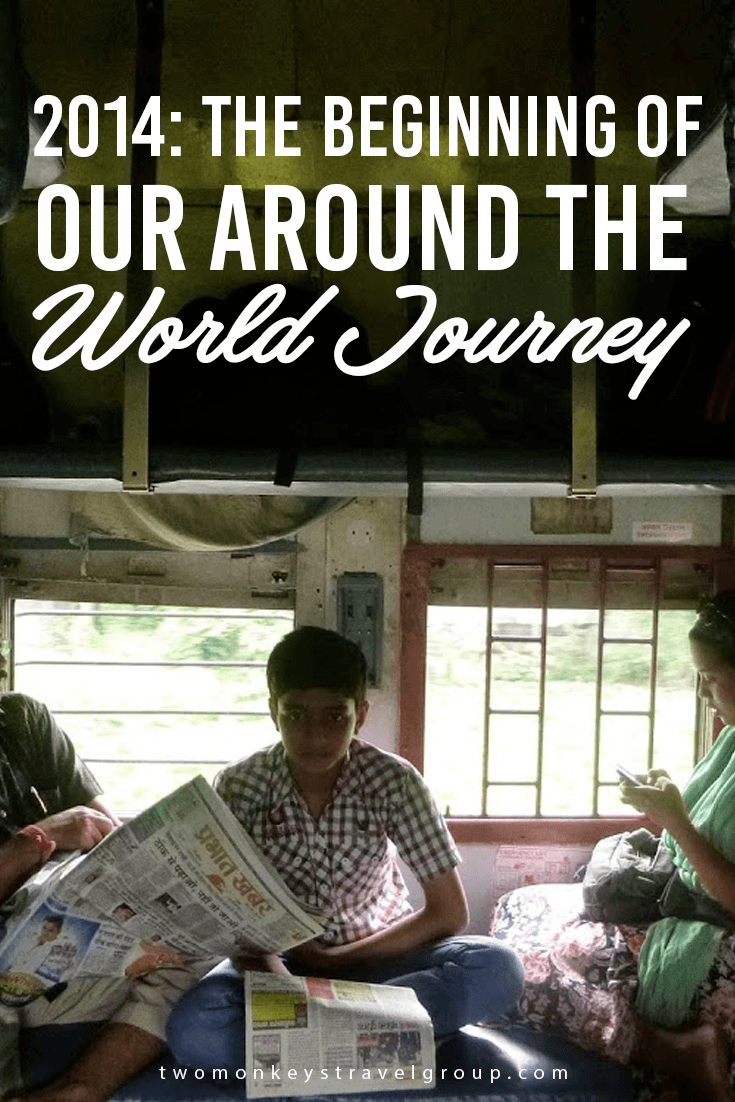 2014: The beginning of our around the world journey