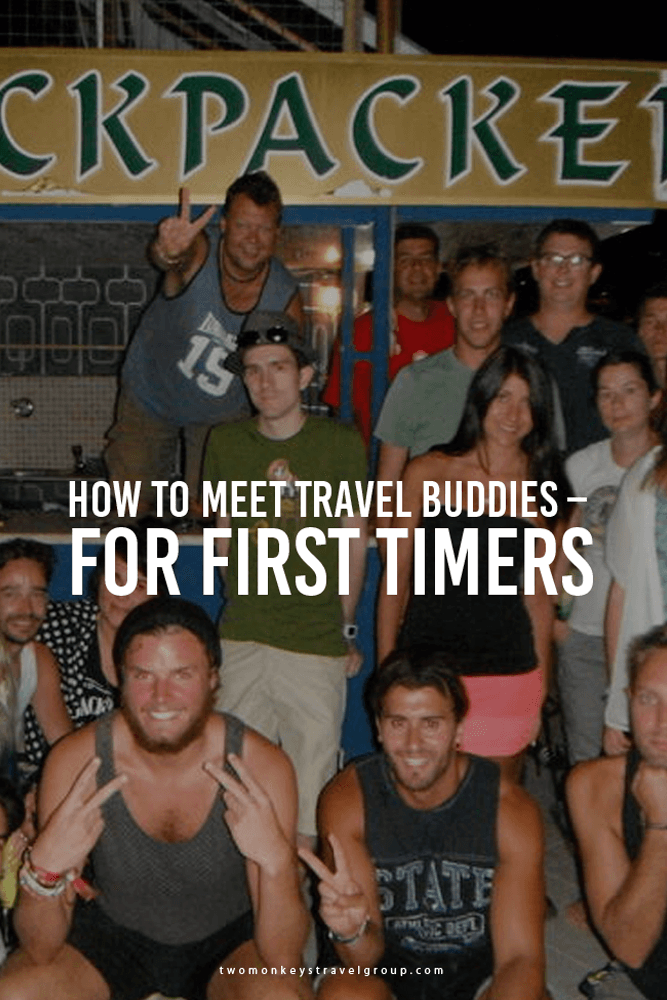 How to Meet Travel Buddies - For first timers