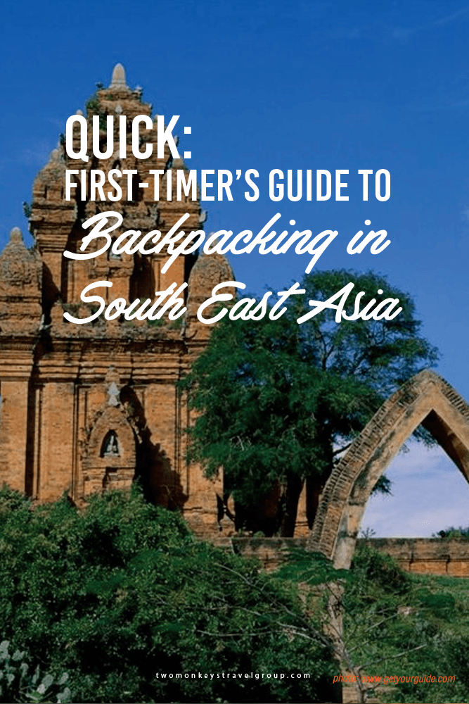 QUICK: First-timer's Guide to Backpacking in South East Asia