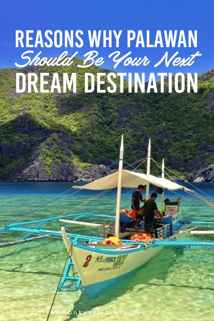 Reasons Why Palawan Should Be Your Next Dream Destination