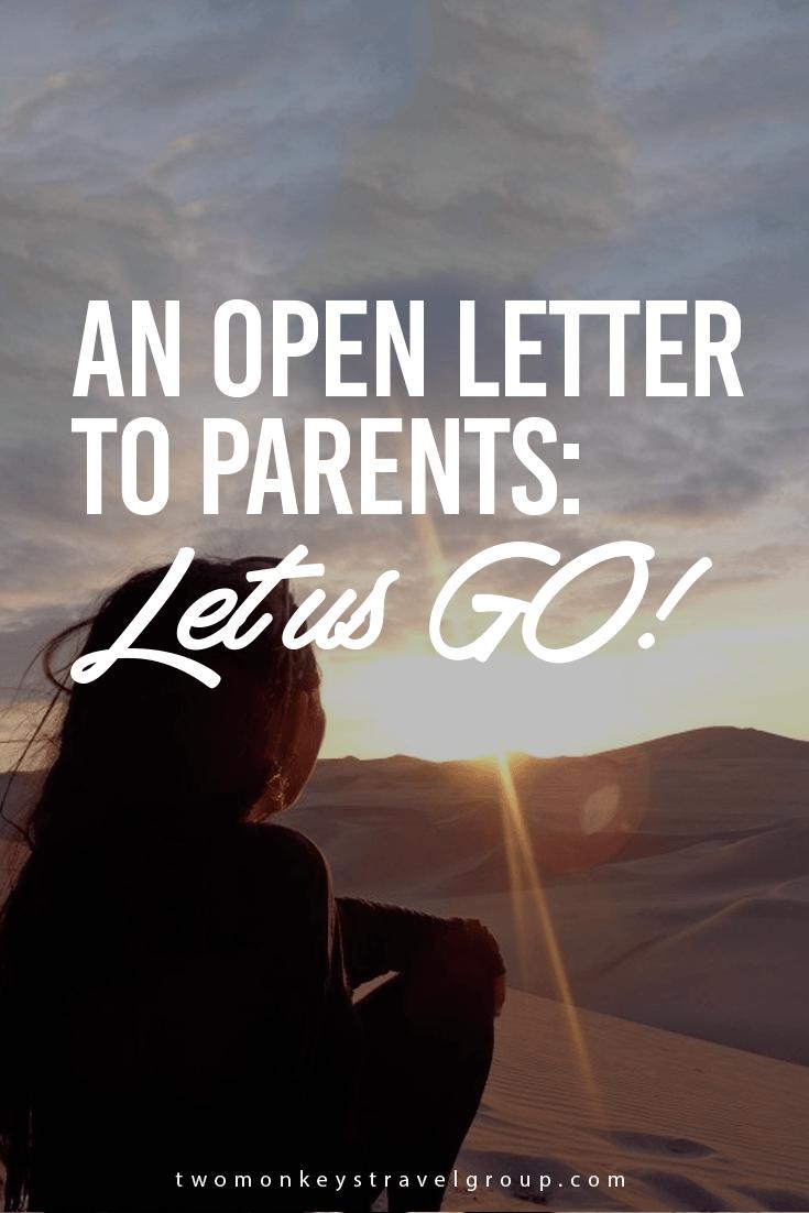 An open letter to Parents Let us GO