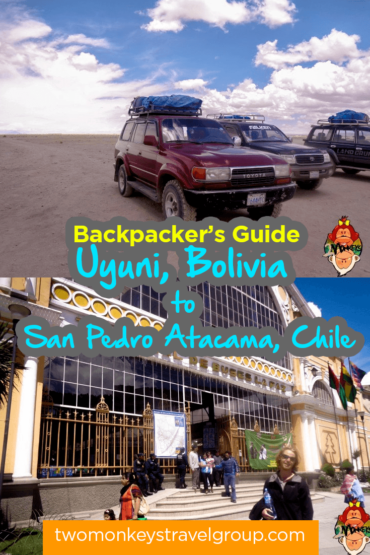 Backpacker's Guide - Uyuni, Bolivia to San Pedro Atacama, Chile