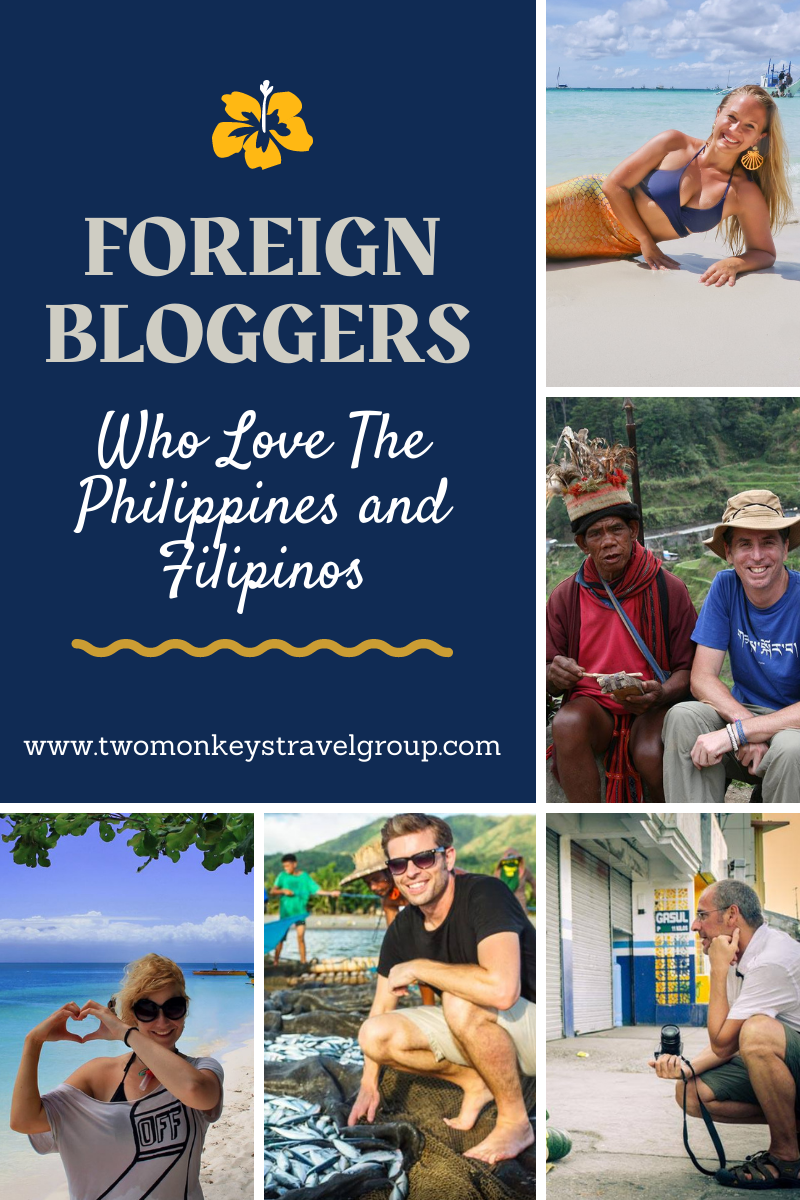 Foreign Bloggers Who Love The Philippines and Filipinos