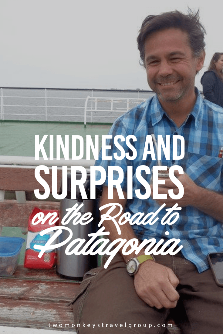 Kindness and Surprises on the Road to Patagonia