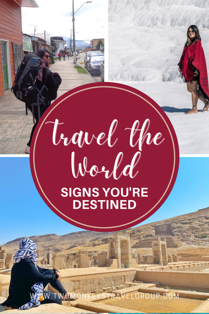 7 Signs You're Destined to Travel the World