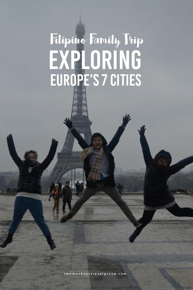 Filipino Family Trip: Exploring Europe's 7 Cities