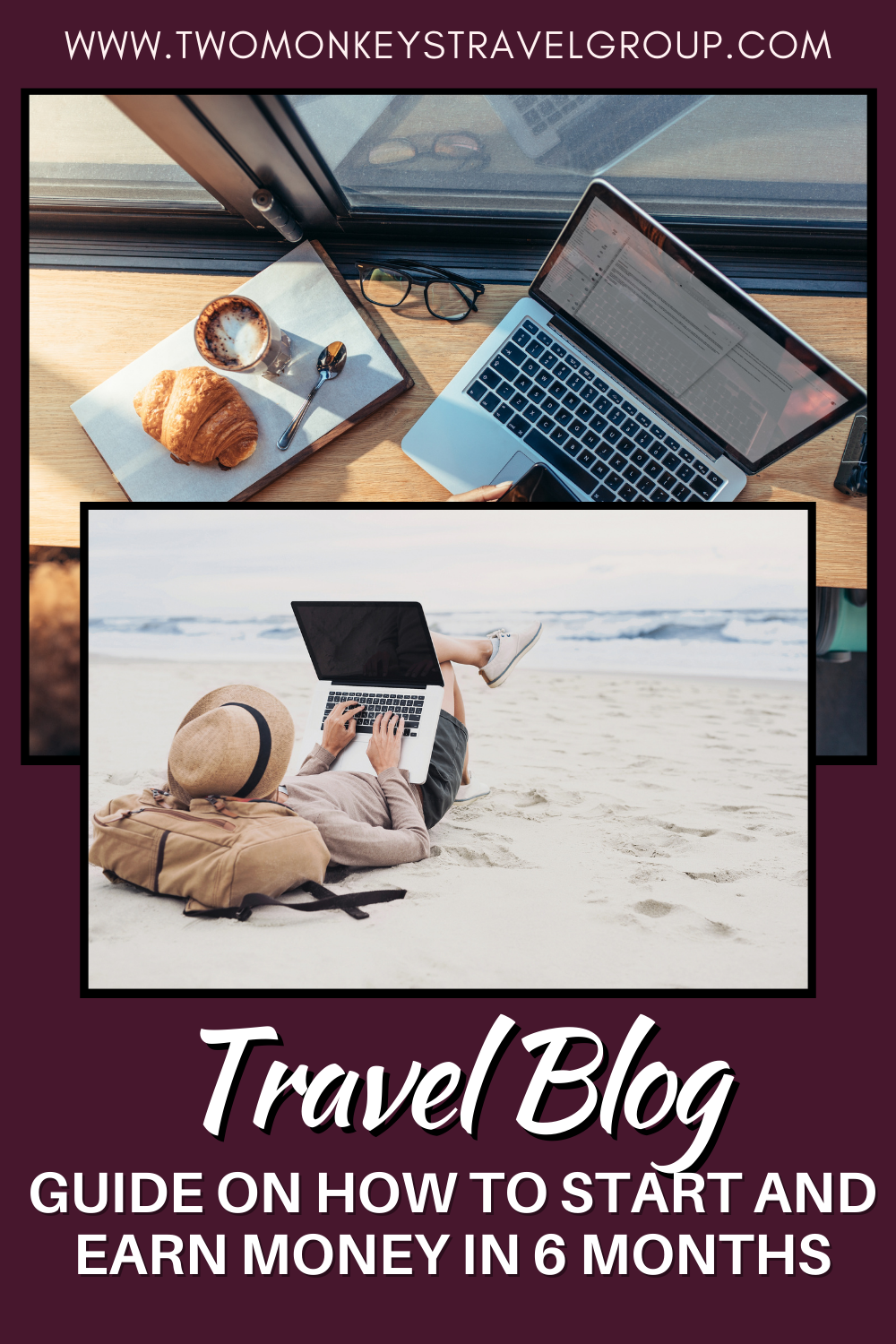 How to Start a Travel Blog and Earn Money in 6 months (Part 1 of 2)3