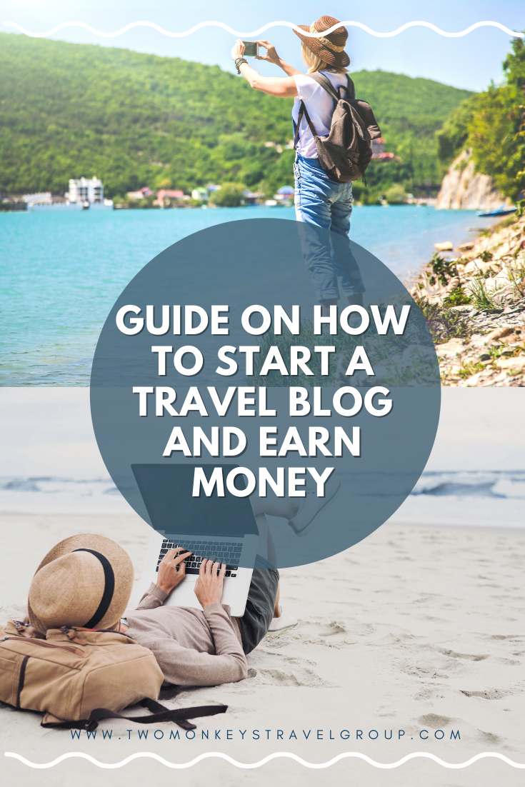 How to Start a Travel Blog and Earn Money in 6 months (Part 1 of 2)4