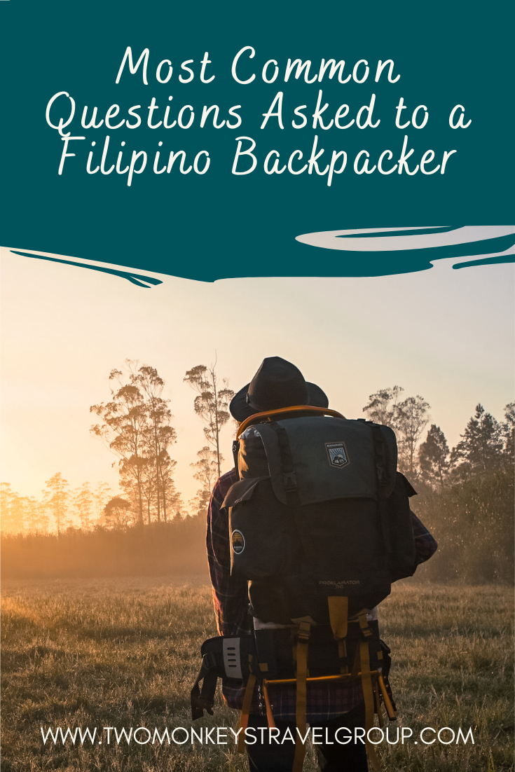 Most Common Questions Asked to a Filipino Backpacker