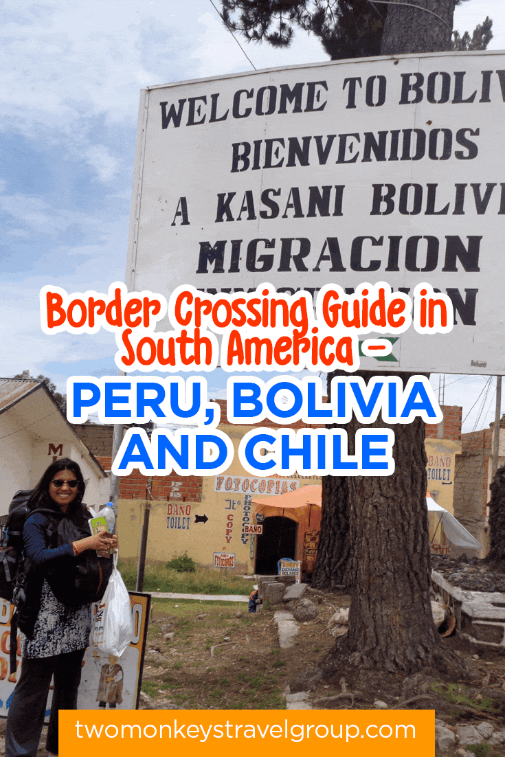 Border Crossing Guide in South America - Peru, Bolivia and Chile