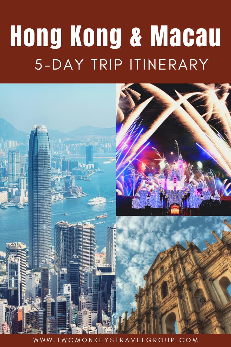 Hong Kong and Macau 5 day Trip Itinerary