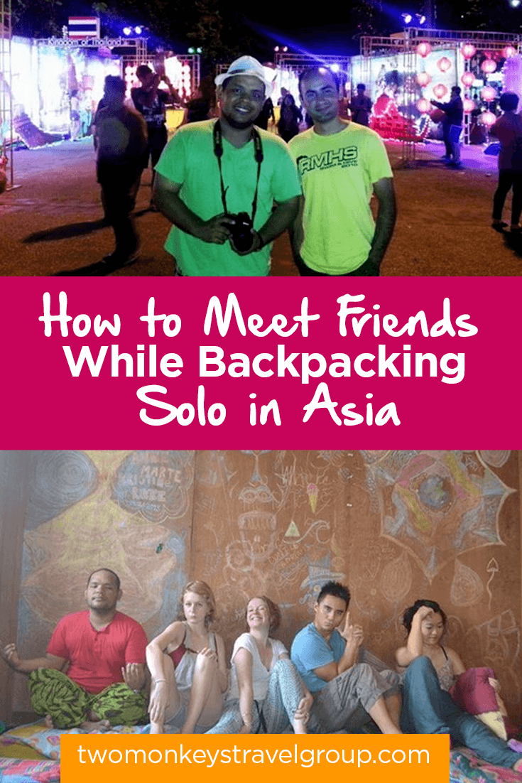 How to Meet Friends While Backpacking Solo in Asia