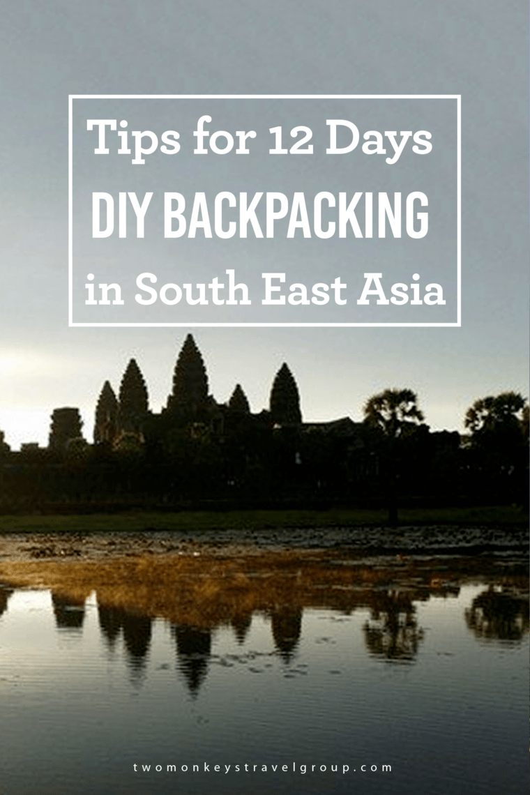 Tips for 12 Days DIY Backpacking in South East Asia