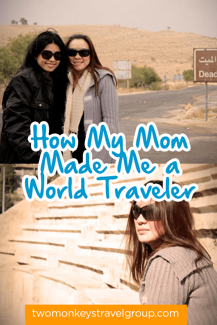 How My Mom Made Me a World Traveler