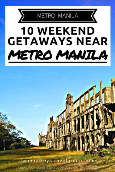 Metro Manila – 10 Weekend Getaways near Metro Manila