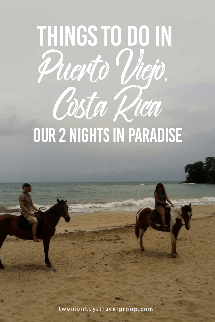 Things to do in Puerto Viejo, Costa Rica – Our 2 Nights in Paradise