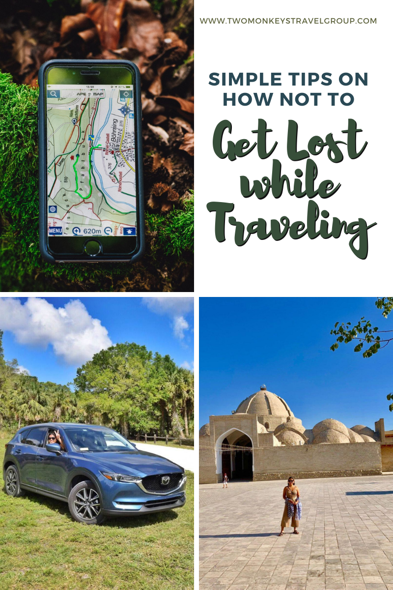 6 Simple Tips on How NOT to Get Lost while Traveling