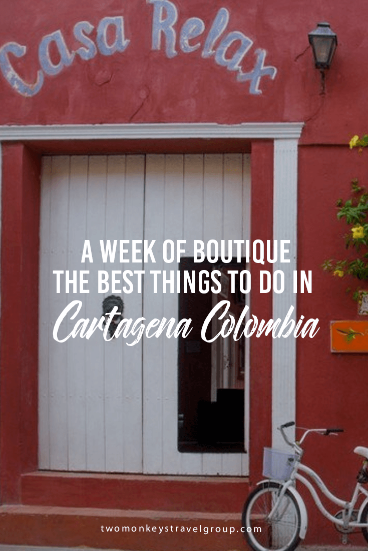 A Week of Boutique – The best things to do in Cartagena Colombia