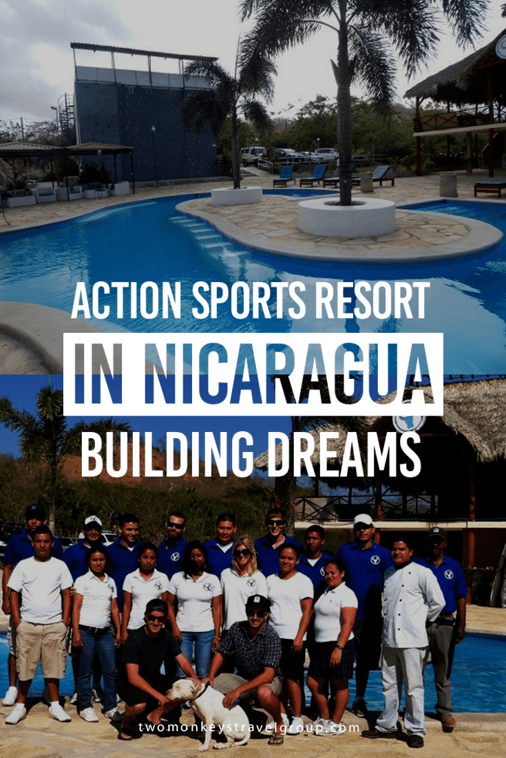 Action Sports Resort in Nicaragua - Building Dreams