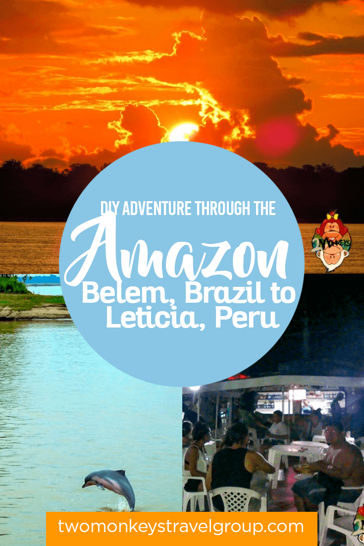 DIY Adventure through the Amazon- Belem, Brazil to Leticia, Peru
