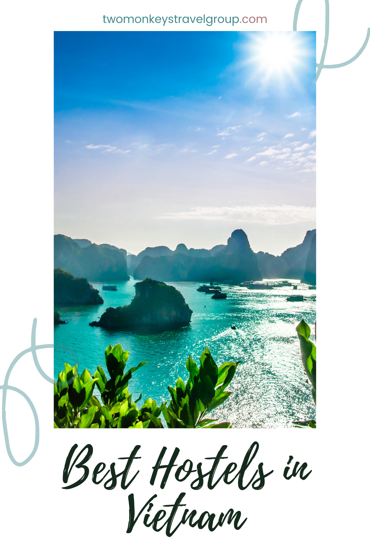 List of the Best Hostels in Vietnam1