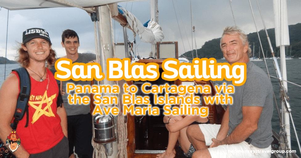 San Blas Sailing - Panama to Colombia via the San Blas Islands with Ave Maria Sailing