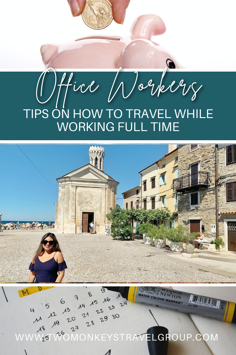 Tips on How Office Workers can Travel While Working Full Time