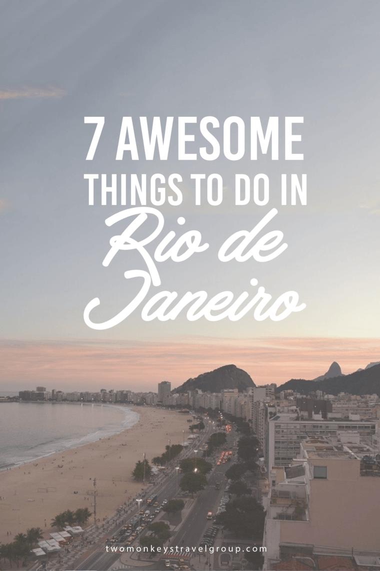 7 Awesome Things to do in Rio de Janeiro