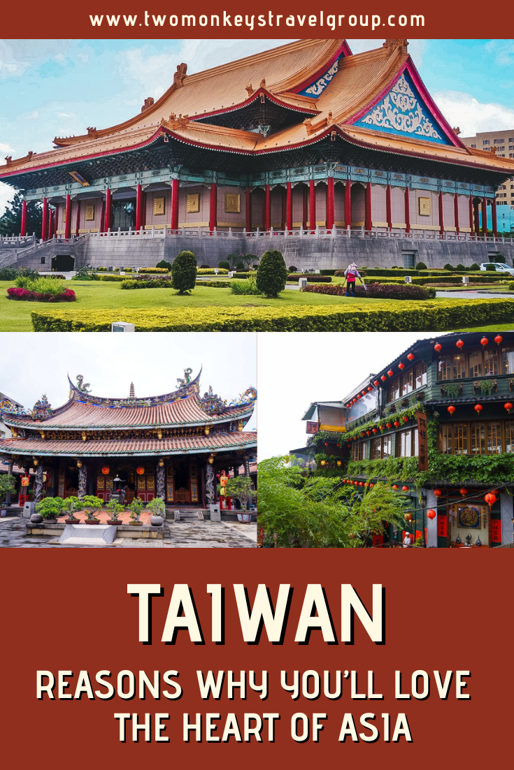 A Dozen Reasons Why You'll Love Taiwan the Heart of Asia