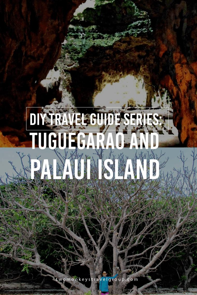 DIY Travel Guide Series: Tuguegarao and Palaui Island