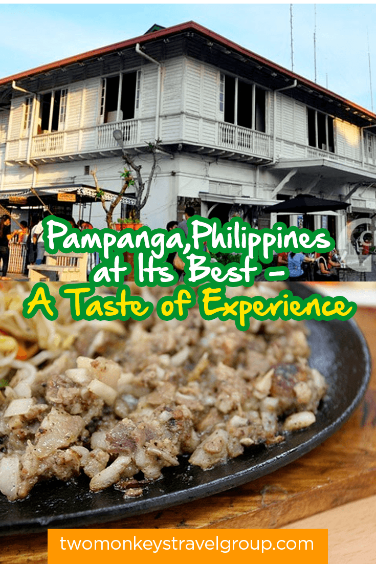 Pampanga,Philippines at Its Best - A Taste of Experience