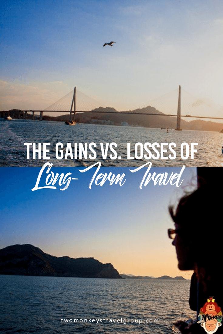 The Gains Vs Losses of Long-Term Travel