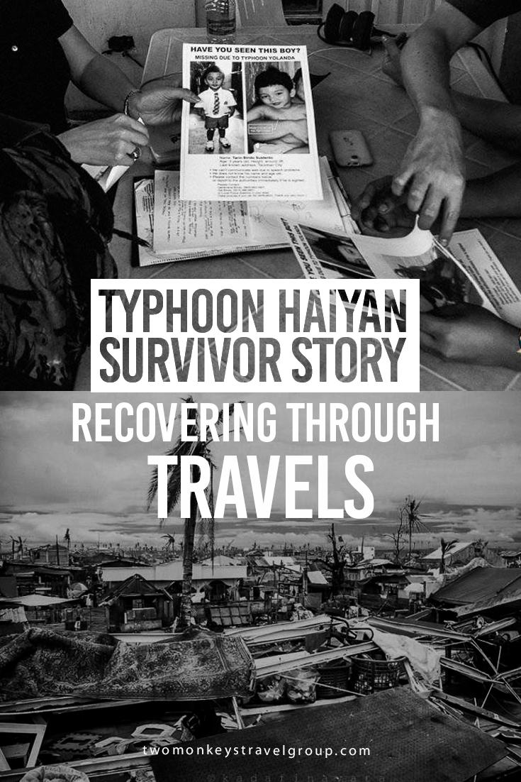 Typhoon Haiyan Survivor Story Recovering through Travels