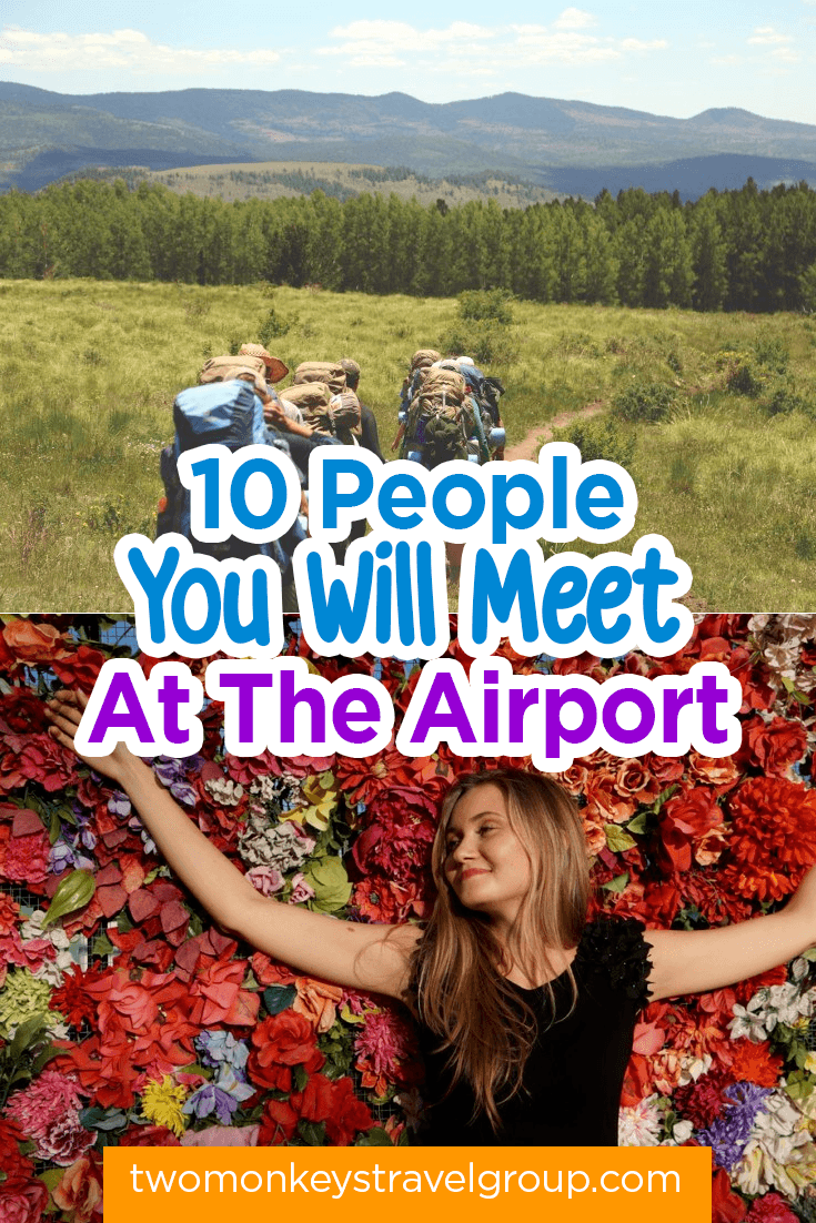 10 People You Will Meet At The Airport