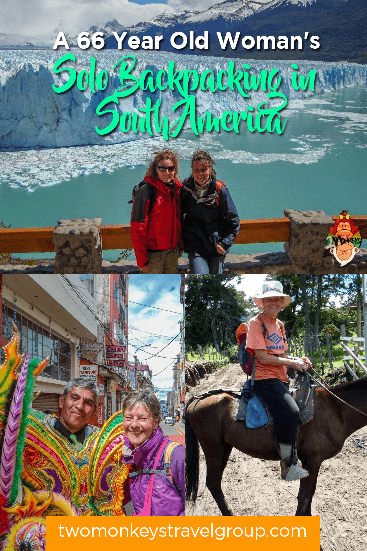 A 66 Year Old Woman's Solo Backpacking in South America