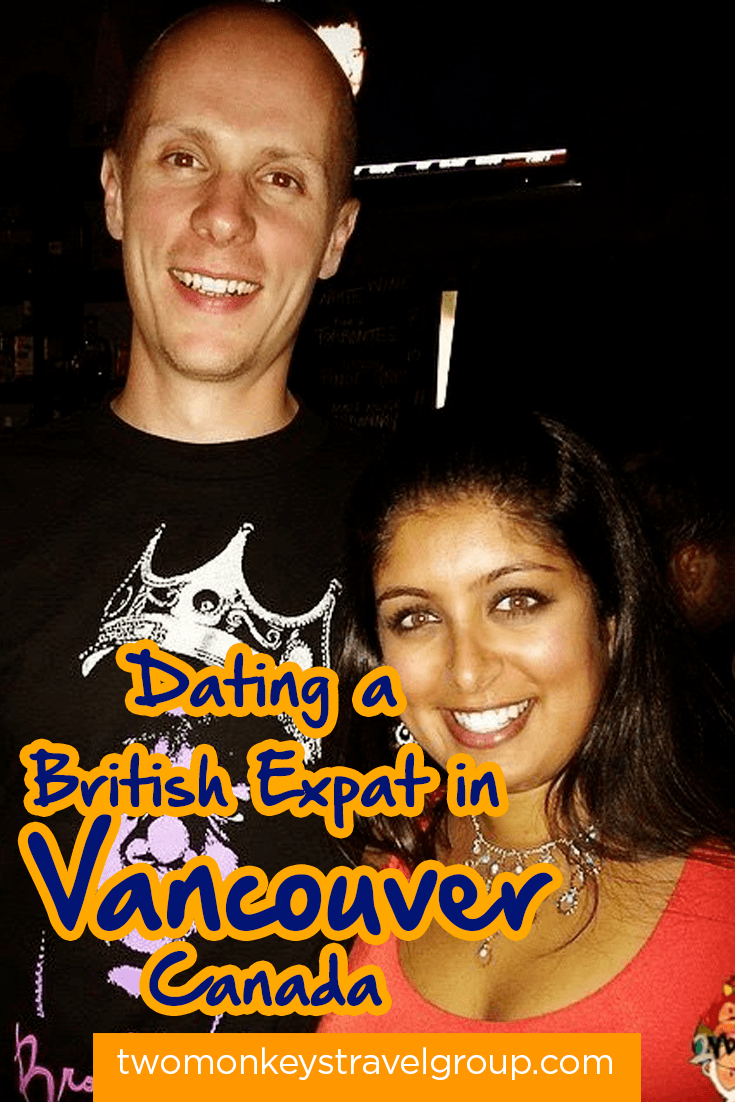 Dating a British Expat in Vancouver, Canada.