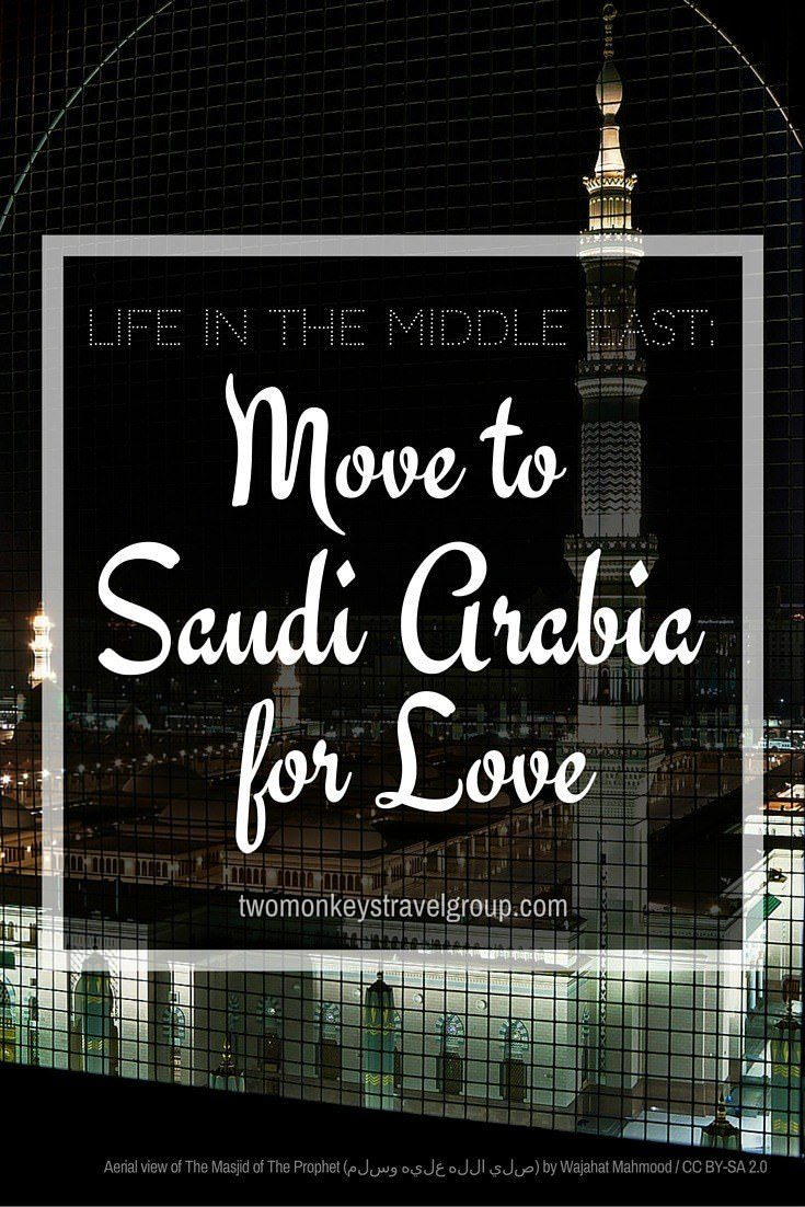 Life in the Middle East: Moved to Saudi Arabia for Love