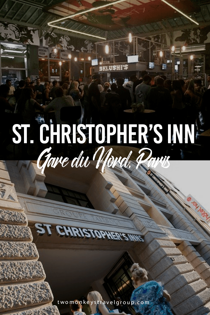 St. Christopher's Inn, Gare du Nord, Paris