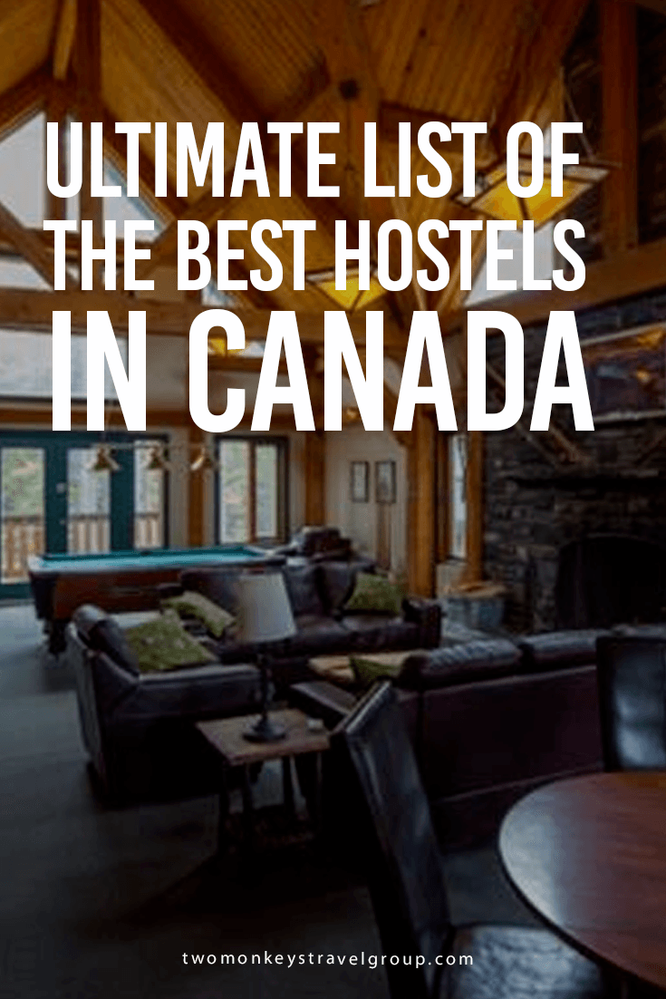 The Ultimate List of the Best Hostels in Canada